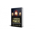 21 Magical Powers Spiritual Course E-Book. The Most Powerful Amulet Talisman In The World..Yourself